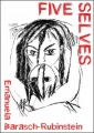 Five Selves by Emanuela Barasch-Rubinstein