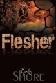 Flesher by Emily Beth Shore