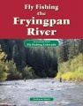 Fly Fishing the Fryingpan River: An Excerpt from Fly Fishing Colorado by Jackson Streit