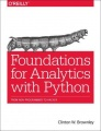 Foundations for Analytics with Python: From Non-Programmer to Hacker by Clinton W. Brownley