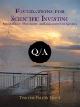 Foundations for Scientific Investing: Multiple-Choice, Short-Answer, and Long-Answer Test Questions by Timothy Falcon Crack