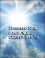 Fourteen Signs Announcing Christ's Return by Roderick Meredith