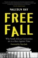 Free Fall: Why South African Universities are in a Race Against Time by Malcolm Ray