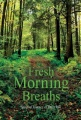 Fresh Morning Breaths by Dony Hia