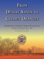 From Desert Sands to Golden Oranges: The History of the German Templer Settlement of Sarona in Palestine 1871-1947 by Helmut Glenk