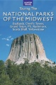 Great American Wilderness: Touring the National Parks of the Midwest by Larry Ludmer