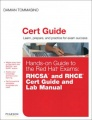 Hands-on Guide to the Red Hat Exams: RHCSA and RHCE Cert Guide and Lab Manual by Damian Tommasino