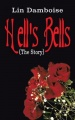 Hell's Bells (The Story) by Lin Damboise