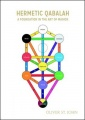 Hermetic Qabalah: A Foundation in the Art of Magick by Oliver St. John