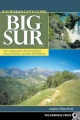 Hiking and Backpacking Big Sur: A Complete Guide to the Trails of Big Sur, Ventana Wilderness, and Silver Peak Wilderness by Analise Elliot Heid