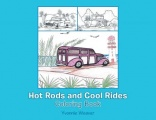 Hot Rods and Cool Rides: Coloring Book by Yvonnie Weaver