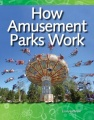How Amusement Parks Work: Forces and Motion: Science Readers by Lisa Greathouse