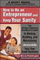 How toBe an Entrepreneur and Keep Your Sanity by Paula Pinderhughes
