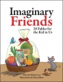 Imaginary Friends: 26 Fables for the Kid in Us by Melanie Lee