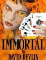 Immortal by David Devlin
