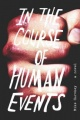 In the Course of Human Events: A Novel by Mike Harvkey