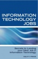 Information Technology Jobs: Secrets to Landing Your Next Job in Information Technology by Jim Stewart