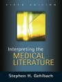 Interpreting the Medical Literature: Fifth Edition by Stephen Gehlbach
