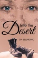 Into the Desert by Gia Bellardino