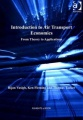 Introduction to Air Transport Economics: From Theory to Applications by Vasigh & Fleming