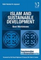 Islam and Sustainable Development: New Worldviews by Odeh Rashed Al-Jayyousi