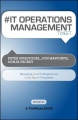 #IT OPERATIONS MANAGEMENT tweet Book01: Managing Your IT Infrastructure in the Age of Complexity by Peter Spielvogel & Jon Haworth & Sonja Hickey
