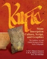 Kufic Stone Inscription Culture, Script, and Graphics:The Aesthetic Art and Global Heritage of Early Kufic Calligraphy by S. M. V. Mousavi Jazayeri & S. M. H. Mousavi Jazayeri & Leonie Christian