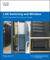 LAN Switching and Wireless, CCNA Exploration Companion Guide by Wayne Lewis PhD