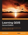 Learning QGIS - Second Edition by Anita Graser