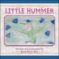 Little Hummer by Eva-Ann Hill