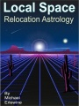 Local Space: Relocation Astrology by Michael Erlewine