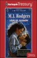 Love Vs. Illusion by M. J. Rodgers
