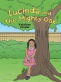 Lucinda and The Mighty Oak by Kathleen Vossler
