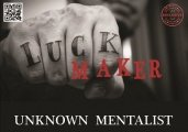 Luck Maker by Unknown Mentalist