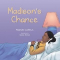 Madison's Chance by Reginald Martin Jr.
