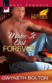 Make It Last Forever by Gwyneth Bolton
