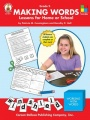 Making Words, Grade 4: Lessons for Home or School by Patricia M. Cunningham & Dorothy P. Hall
