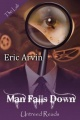 Man Falls Down by Eric Arvin