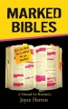 Marked Bibles: A Manual For Humanity by Joyce Ann Herron