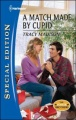 A Match Made by Cupid by Tracy Madison