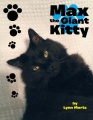 Max the Giant Kitty by Lynn Mertz