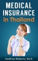 Medical Insurance in Thailand by Godfree Roberts