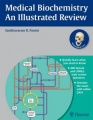 Medical Biochemistry: An Illustrated Review by Sankhavaram R. Panini