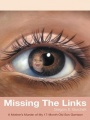 Missing The Links: A Mother's Murder of My 17-Month Old Son Garrison by Gregory E. Burchett