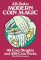 Modern Coin Magic (Dover Edition) by J. B. Bobo