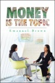 Money Is The Topic by Emanuel Brown