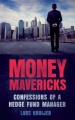 Money Mavericks PDF eBook: Confessions of a hedge fund manager by Lars Kroijer