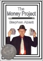 The Money Project by Stephen Ablett