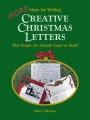 More Ideas for Writing Creative Christmas Letters That People Are Actually Eager to Read! by Janet A. Colbrunn
