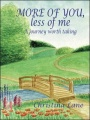 More of You, Less of Me by Christina Lane